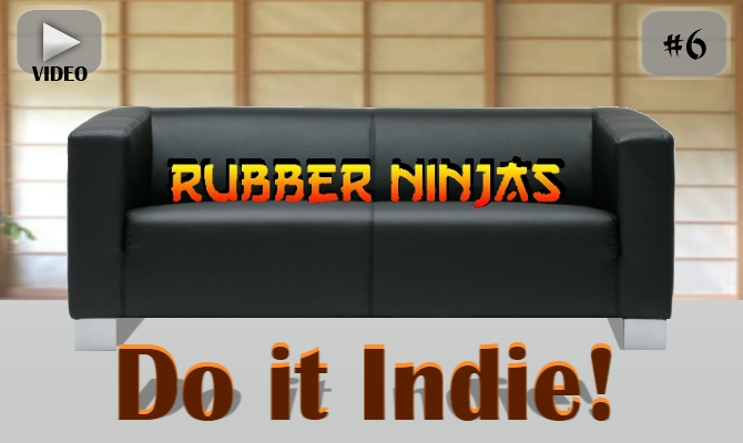 Do it Indie! #6 – Rubber Ninjas Turnier