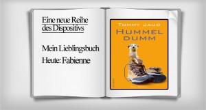 Mein Lieblingsbuch: Fabienne mit Hummeldumm von Tommy Jaud